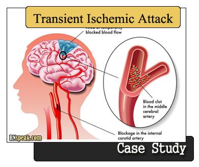 Transient Ischemic Attack (TIA) Case Study