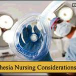 Anesthesia Nursing Considerations