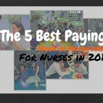 The 5 Best Paying Work at Home Job For Nurses 2015