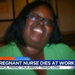 A Pregnant Nurse died after her shift