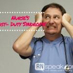 Nurse's Post - Duty Syndrome
