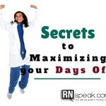 Secrets to Maximizing your Days Off