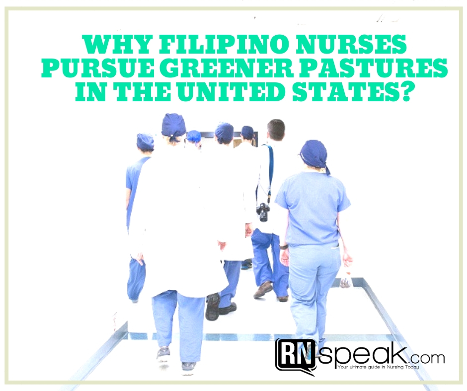 filipino nurses greener pastures united states
