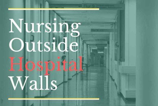 nursing outside hospital walls